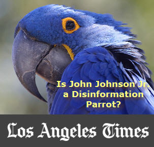 Is John Johnson Jr. a PTB Disinformation Parrot?