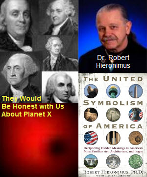 Author, Robert R. Hieronimus, Ph.D. — How the Founding Fathers Would Prepare Us for Planet X