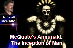 McQuate's Annunaki — The Inception of Man