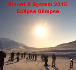 Planet X 2015 Eclipse Glimpse