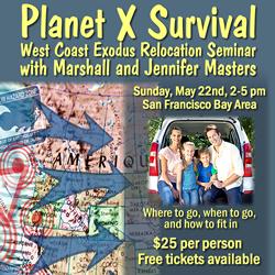 Planet X Survival Seminar 05/22/2016 Dublin, CA