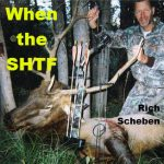 When the SHTF – Off-Grid Author Rich Scheben