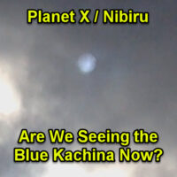 Planet X / Nibiru – Are We Seeing the Blue Kachina Now?