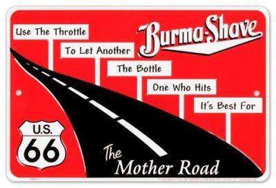 Burma Shave Sign
