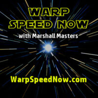 Warp Speed Now with Marshall Masters