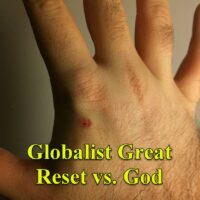 Globalist Great Reset vs. God